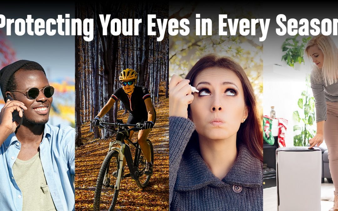 Protecting Your Eyes in Every Season